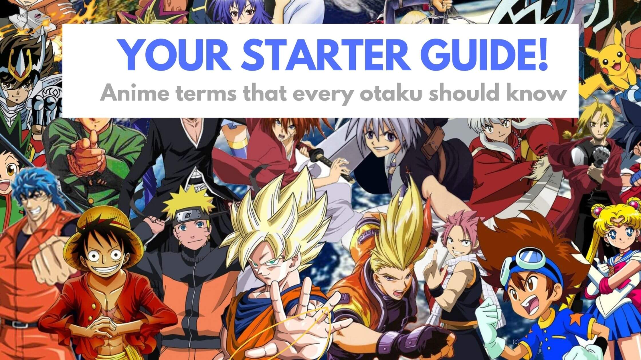 45 Anime terms and words that every otaku should know!