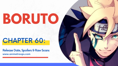 Boruto Chapter 60 Spoilers, Raw Scans, Leaks & Release Date