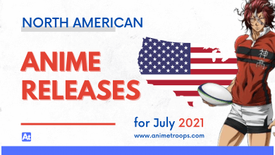 North American Anime Releases for July 2021
