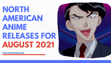 North American Anime Releases for August 2021