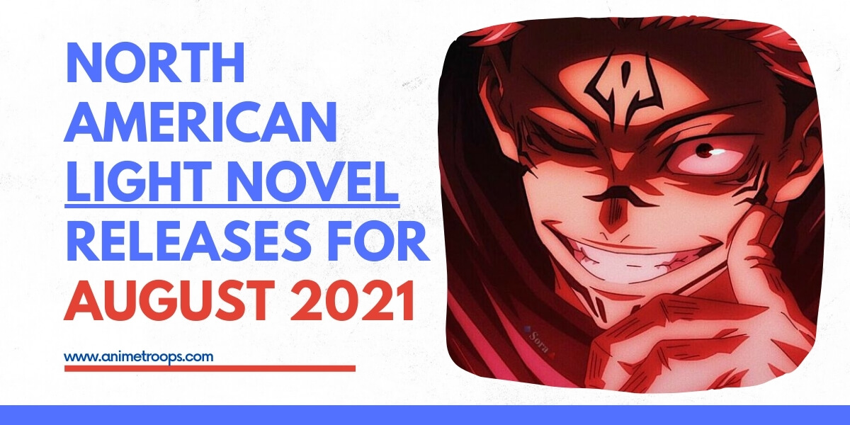 North American Light Novel Releases for August 2021