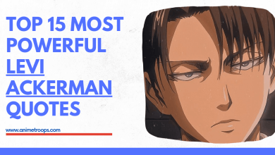 Top 15 Most Powerful Levi Ackerman Quotes (Attack on Titan)